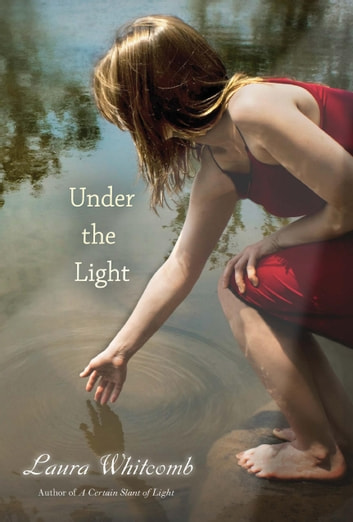 Under the Light eBook by Laura Whitcomb