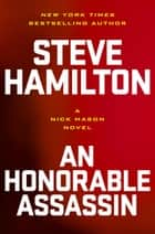 An Honorable Assassin ebook by Steve Hamilton