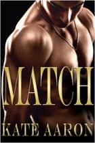Match (Brian & Lexi, #2) ebook by Kate Aaron