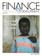 Finance & Development, December 2000 ebook by International Monetary Fund. External Relations Dept.