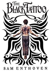 The Black Tattoo ebook by Sam Enthoven