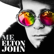 Me - Elton John Official Autobiography audiobook by Elton John