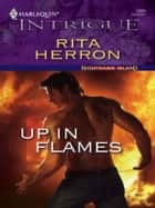 Up In Flames ebook by Rita Herron