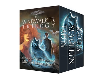 The Windwalker Trilogy - The Windwalker Archive, #4 ebook by Michael James Ploof