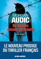 De bonnes raisons de mourir ekitaplar by Morgan Audic