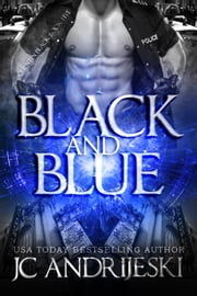Black And Blue ebook by JC Andrijeski