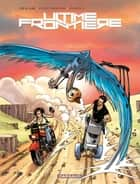 Ultime Frontière - Tome 3 ebook by Icar, Leo