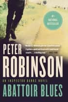 Abattoir Blues ebook by Peter Robinson