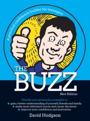 Buzz - New Edition - A practical confidence builder for teenagers ebook by David Hodgson