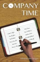 Company Time ebook by Jim Corrigan