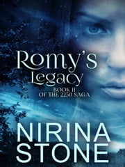Romy's Legacy - Book II of the 2250 Saga ebook by Nirina Stone