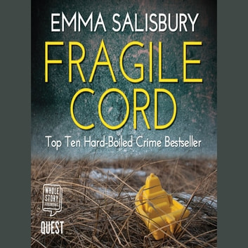 Fragile Cord - DS Coupland Book 1 audiobook by Emma Salisbury