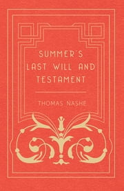Summer's Last Will and Testament ebook by Nashe Thomas