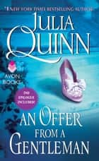 An Offer From a Gentleman With 2nd Epilogue ebook by Julia Quinn