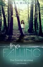 The Falling ebook by Terra Harmony