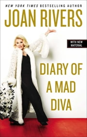 Diary of a Mad Diva ebook by Joan Rivers
