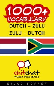 1000+ Vocabulary Dutch - Zulu ebook by Kobo.Web.Store.Products.Fields.ContributorFieldViewModel