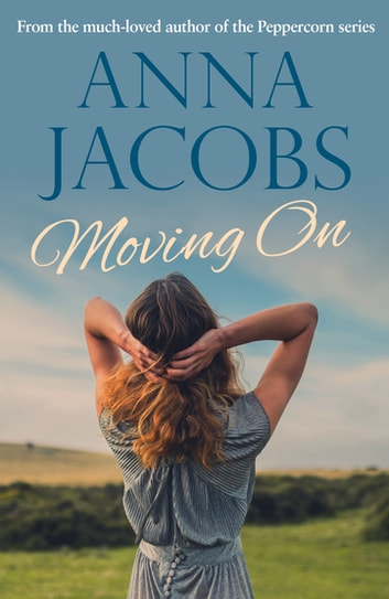 Moving On eBook by Anna Jacobs