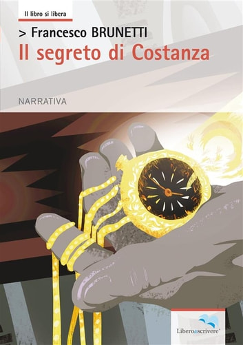 Il segreto di Costanza ebook by Francesco Brunetti