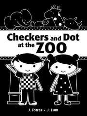 Checkers and Dot at the Zoo ebook by J. Torres,J. Lum