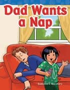 Dad Wants a Nap ebook by Suzanne I. Barchers