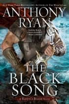 The Black Song ebook by Anthony Ryan