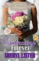 Embracing Forever ebook by Sheryl Lister