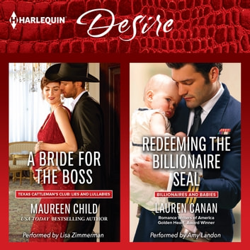 A Bride for the Boss & Redeeming the Billionaire SEAL audiobook by Maureen Child,Lauren Canan