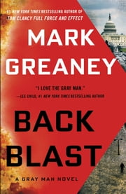Back Blast ebook by Mark Greaney