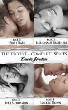 The Escort Series - Complete Collection ebook by Lucia Jordan