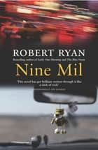 Nine Mil ebook by Robert Ryan