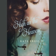 High as the Heavens audiobook by Kate Breslin