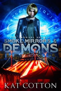 Smoke, Mirrors and Demons ebook by Kat Cotton