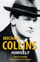 Michael Collins Himself ebook by Chrissy Osborne