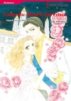 CINDERELLA: HIRED BY THE PRINCE - Harlequin Comics ebook by Marion Lennox, SAKI HANAMURE