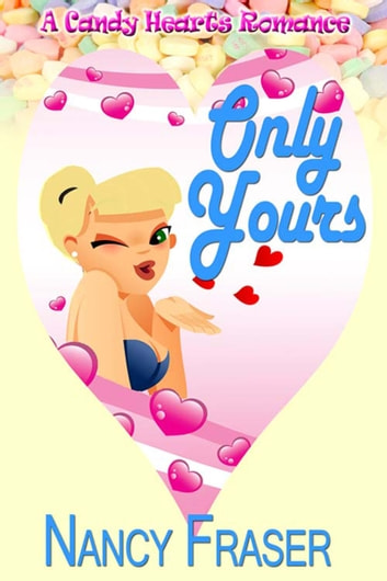 Only Yours ebook by Nancy  Fraser
