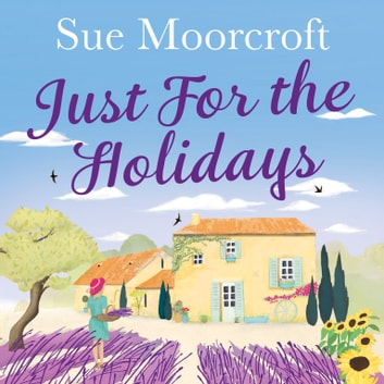 Just for the Holidays audiobook by Sue Moorcroft