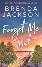 Forget Me Not 電子書 by Brenda Jackson
