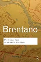 Psychology from An Empirical Standpoint ebook by Franz Brentano