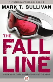 The Fall Line ebook by Mark T. Sullivan
