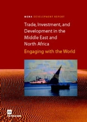 Trade, Investment Climate, and Development in the Middle East and North Africa ebook by Das Gupta, Dipak