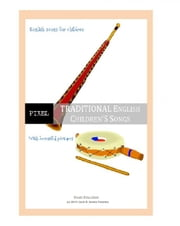 Traditional English Children's Songs ebook by Jose Remigio Gomis Fuentes Sr