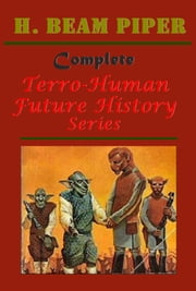 Terro-Human Future History Series ebook by H. Beam Piper