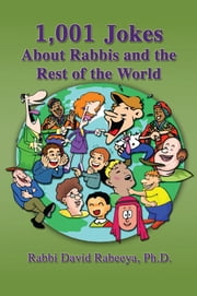 1,001 Jokes About Rabbis ebook by Dr. David Rabeeya