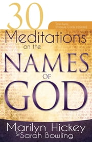 30 Meditations on The Names Of God ebook by Marilyn Hickey
