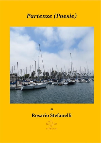 Partenze (Poesie) ebook by Rosario Stefanelli