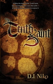 The Tenth Saint: Book One ebook by Niko, D. J.