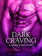 Dark Craving ebook by Donna Grant