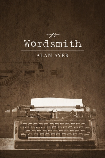 The Wordsmith ebook by Alan Ayer