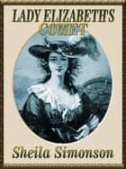 Lady Elizabeth's Comet ebook by Sheila Simonson
